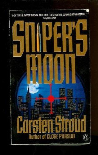 Sniper's Moon: Stroud, Carsten