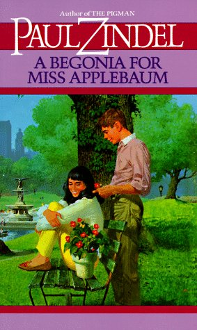 A Begonia for Miss Applebaum: Zindel, Paul