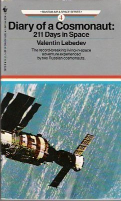 9780553287783: Diary of a Cosmonaut: 211 Days in Space