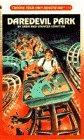 Daredevil Park (Choose Your Own Adventure, No 114): Spencer Compton; Sara Compton