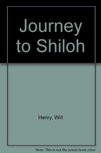 Journey to Shiloh: Henry, Will