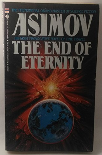 9780553288094: The End of Eternity