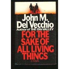 For the Sake of All Living Things: John M. Del