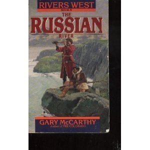 The Russian River (Rivers West, No 5): Gary Mccarthy