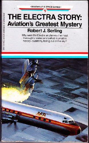 9780553288452: The Electra Story (Bantam Air & Space Series No. 9)