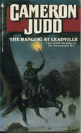 The Hanging at Leadville: Judd, Cameron