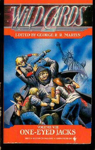 One-Eyed Jacks (Wild Cards, Book 8): Martin, George R.R.