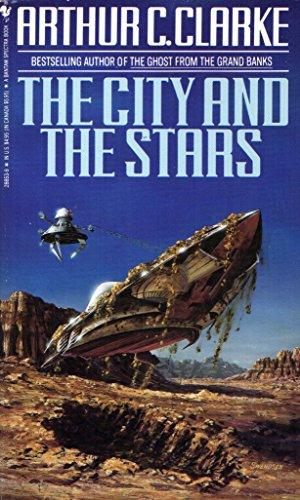 The City and the Stars: Clarke, Arthur C.