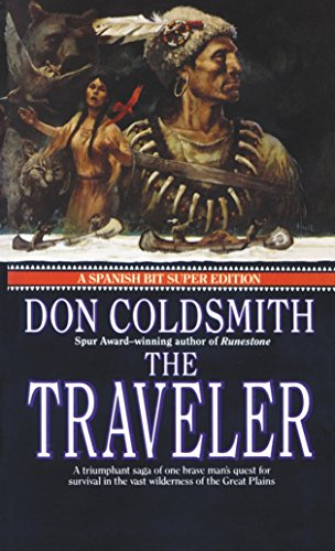 9780553288681: The Traveler: Spanish Bit Saga, Number 2 (Spanish Bit Saga of the Plains Indians Super Edition)