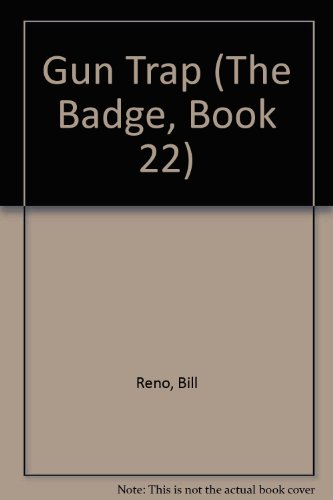 9780553289121: Gun Trap (The Badge Book, No 22)