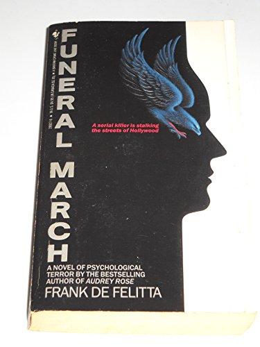 FUNERAL MARCH: Frank De Felitta