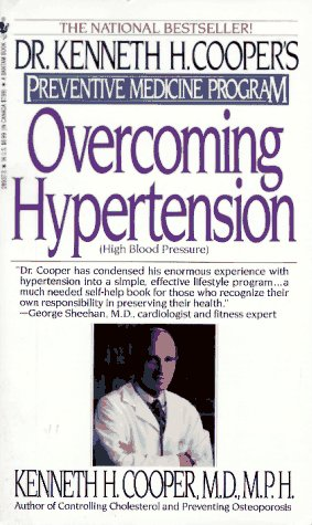 9780553289374: Overcoming Hypertension: Dr.Kenneth H.Cooper's Preventive Medicine Program