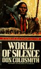 WORLD OF SILENCE (9780553289459) by Don Coldsmith