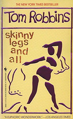 Skinny Legs and All: Robbins, Tom