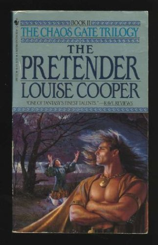 The Pretender (The Chaos Gate Trilogy, Book 2): Louise Cooper