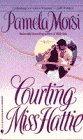 9780553290004: Courting Miss Hattie