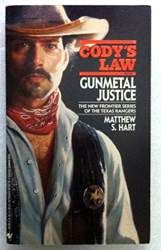 9780553290301: Gunmetal Justice (Cody's Law #1)