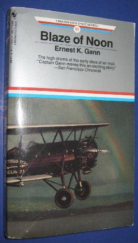 9780553290370: BLAZE OF NOON (Bantam Air & Space Series)
