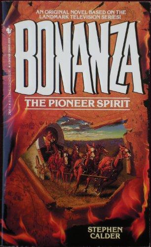 9780553290417: The Pioneer Spirit (Bonanza No. 1)