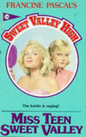 9780553290608: Miss Teen Sweet Valley (Sweet Valley High)