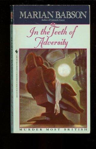 9780553291315: In the Teeth of Adversity