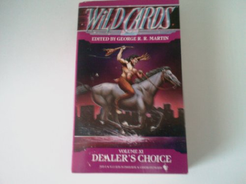 Dealer's Choice (Wild Cards XI): Martin, George R.R.