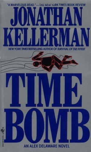 9780553291704: Time Bomb (Alex Delaware Novels)