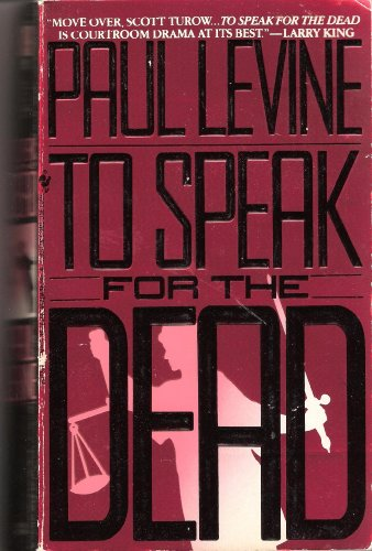 To Speak for the Dead: Levine, Paul