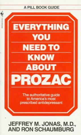 9780553291926: Everything You Need to Know About Prozac