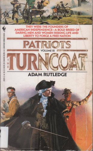 9780553292015: The Turncoat (Patriots)