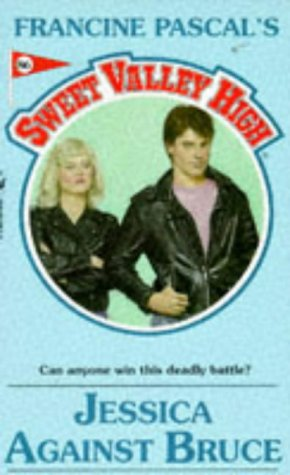Jessica Against Bruce (Sweet Valley High Ser.,: Francine Pascal Kate