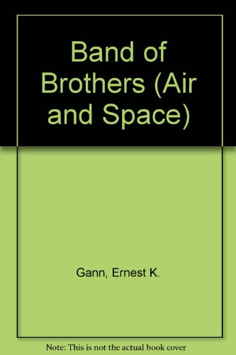 9780553292602: BAND OF BROTHERS (Air and Space)