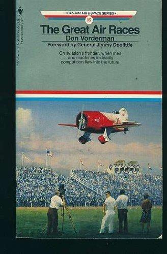 9780553292732: The Great Air Races (Bantam Air & Space Series #15)