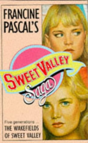 Wakefields of Sweet Valley (Sweet Valley High: Kate William