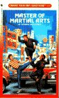 9780553292961: Master of Martial Arts (Choose Your Own Adventure No. 126)