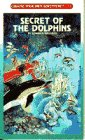 9780553293005: Secret of the Dolphins (Choose Your Own Adventure, No 134)