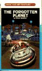 The Forgotten Planet (Choose Your Own Adventure): Wilhelm, Doug