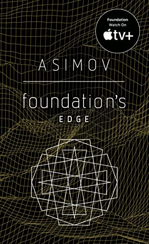 9780553293388: Foundation's Edge (Foundation Novels)