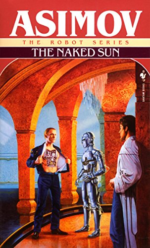 9780553293395: The Naked Sun (The Robot Series)