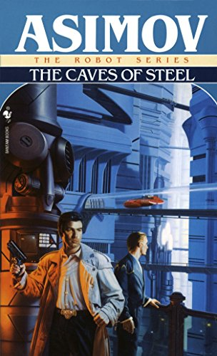 9780553293401: The Caves of Steel (R. Daneel Olivaw, Book 1)