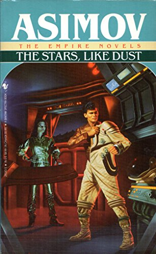 9780553293432: The Stars, Like Dust (The Empire Novels)