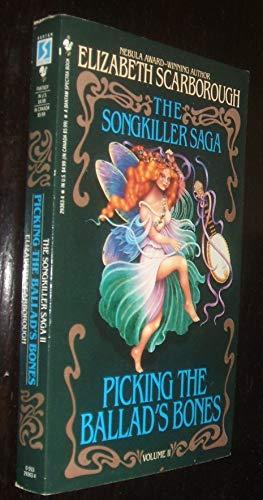 9780553293630: Picking the Ballad's Bones (The Songkiller Saga, Vol. 2)