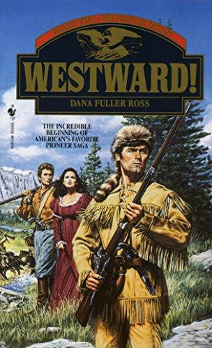 9780553294026: Westward! (Westward! Wagons West, the Trilogy)