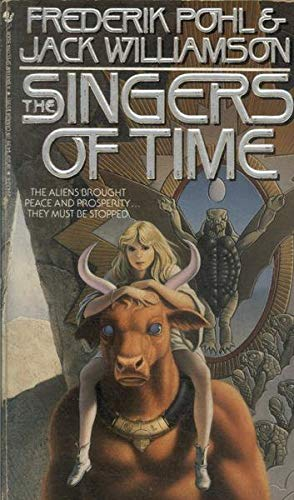 The Singers of Time (Spectra SF): Jack Williamson; Frederik