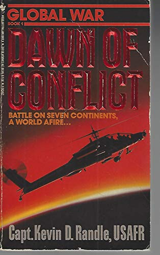 Dawn of Conflict (Global War Book 1): Randle, Kevin D.