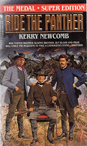Ride the Panther (The Medal, Book 5): Kerry Newcomb
