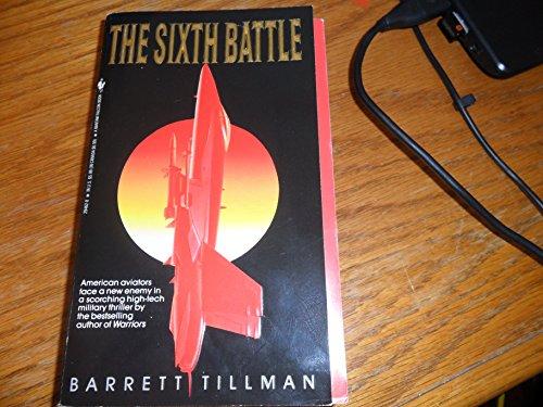 9780553294620: The Sixth Battle