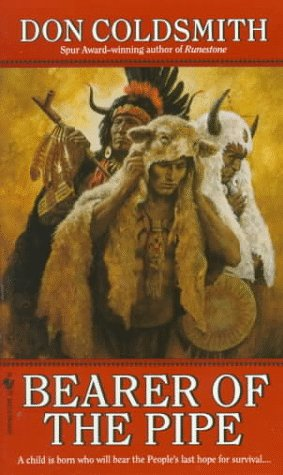 9780553294705: Bearer of the Pipe: Spanish Bit Saga, Number 5
