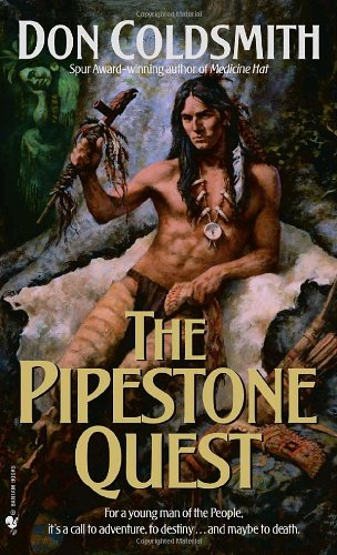 9780553294712: The Pipestone Quest: Spanish Bit Saga, Book 28 (The Spanish Bit Saga)