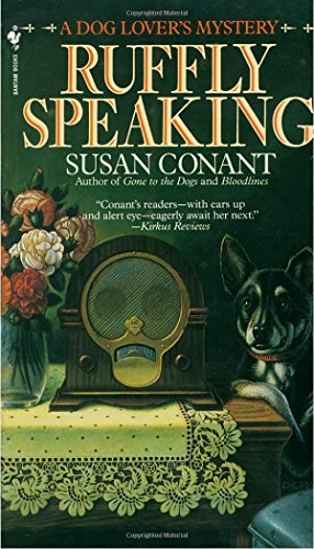 9780553294842: Ruffly Speaking (A Dog Lover's Mystery)